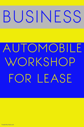 Automobile workshop on lease