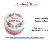 Get Instant Cakes Delivery Service in Puri with Indiagift