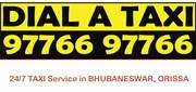 DIAL A TAXI - 97766 97766 (Service in Bhubaneswar,  Puri,  Orissa)